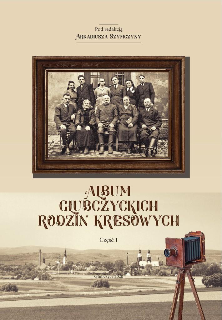 Album Głubczyckich Rodzin Kresowych.jpeg